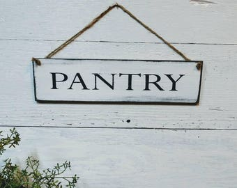 Pantry sign, small sign, thin sign, country decor, primitive decor, farmhouse decor, wood sign
