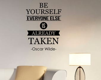 Be Yourself Everyone Else Is Taken Oscar Wilde Quote Inspirational Wall Decal Vinyl Lettering Motivational Saying Sticker Office Decor wq1