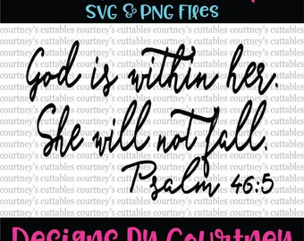 God is within her. She will not fail SVG PNG File