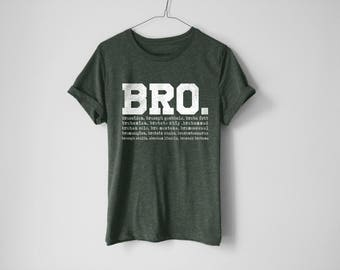Bro Shirt - How I Met Your Mother Shirt - Funny Shirt - Barney Stinson Shirt - Barney Shirt - Tv Show Shirt - Bromance Shirt - HIMYM Shirt
