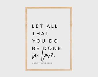 Bible Verse Wall Art, Let all you do be done in love, Corinthians 16:14, Scripture Wall Art, Bible Verse Print, Faith Quotes, PRINTABLE