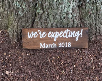 We're Expecting Sign, Baby Announcement Sign, Baby Announcement Photo Prop, We're Expecting Prop, Baby Due Date Sign, Pregnancy Announcement