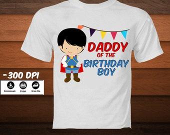 DIY Prince Iron on Transfer T-Shirt-Printable Prince Daddy of the Birthday Boy Shirt-Birthday Prince Family Shirt-IDIGITAL DOWNLOAD