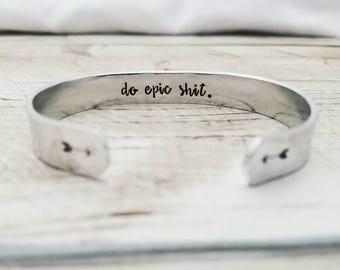 Do Epic Shit Bracelet - Hidden Quote - Secret Message