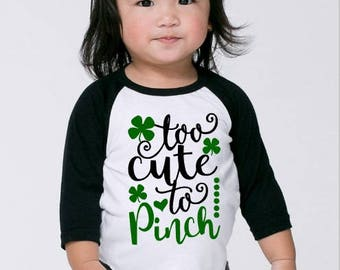 Girls St. Patrick's Day Shirt, Too Cute To Pinch Baseball Tee, Girls Youth Raglan, Toddler St. Patrick's Outfits, Kids Clothing