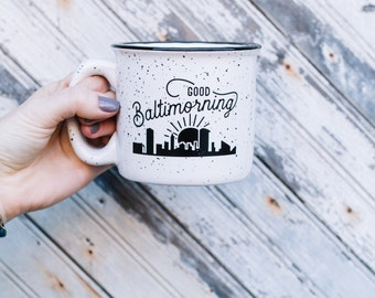 Baltimorning Coffee Mug byTomahawk Design Co.