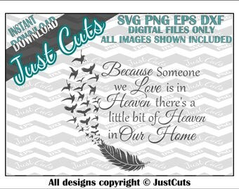 Heaven in our home, svg, heaven svg, sentimental, png, eps, dxf, home, our home, cut files, cricut files, silhouette files, love