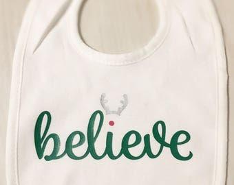 Baby Christmas believe bib/ baby bib/ holiday bib/ seasonal bib/ 1st Christmas bib/ Christmas believe bib/ Christmas gift bib/ christmas