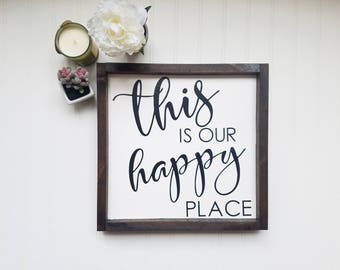 This is our happy place, farmhouse sign, farmhouse style decor, farmhouse decor, wood sign, happy sign, wedding gift, anniversary gift