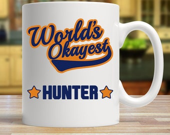 World's okayest hunter, Funny hunter mug, Gift for hunters, Novelty hunter gift, Worlds okayest hunter mug, Best hunter mug