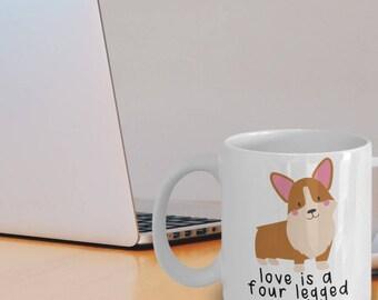 Corgi Love - Corgi Mug - Corgi Gifts - Pembroke Welsh Corgi Coffee Mug - Corgi Plush - Love Is A Four Legged Word