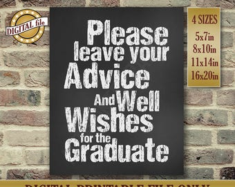 Graduation Gift - High School Graduate Sign - Please Leave Your Advice And Well Wishes For The Graduate - Instant Printable DIGITAL FILE JPG