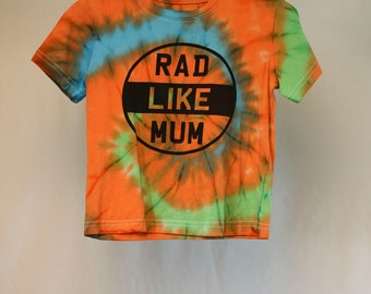 Size 2  - Rad Like Mum - Ready To Ship - Unisex - Children - Kids - Iced Tie Dyed T-shirt - 100% Cotton - FREE SHIPPING within Aus