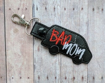 Bad Mom Key Chain, Minivan Shape, Black Vinyl With Embroidery, Choice of Key Ring or Swivel Clip With Snap, Mothers Day Gift, Gag Gift