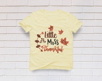Thankful svg, Thanksgiving svg, Little miss Thankful svg, Little miss Thanksgiving svg, Fall svg, Cricut, Cameo, Clipart, Svg, DXF, Png, Eps