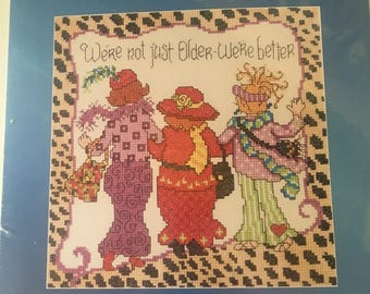 """Counted Cross stitch, NOS, New old stock, Janlynn  Needle Design, """"Not Older, Better"""", New Women Series  #056-019, 8"""" x 8"""" cross stitch"""