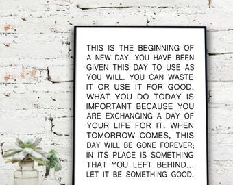 Instant Download Printable Art, This is the beginning of a new day...  {DIGITAL PRINT}