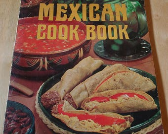 Sunset Mexican Cook Book by Sunset Books And Sunset Magazine--Lane Books 1969--14th Printing 1974--Shipping Included