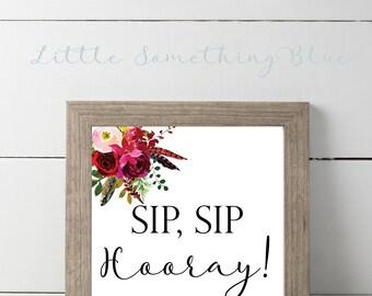 Sip Sip Hooray Sign Digital Download // Bridal Shower Sign // Wedding Sign // 8.5x11 // Printable // Digital Download