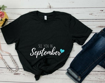 Pregnancy Announcement Shirt - Blue Boy Due in September 2018 - See You in September - Shirt for Expecting Pregnant Women Short Sleeve Shirt