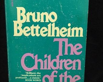 The Children of the Dream by Bruno Bettelheim - 1970 paperback