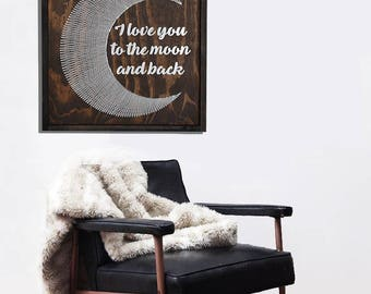 Wooden sign - Unique Gift -  Valentine's Day gift - Rustic Decor - String art - Home Decor - I love you to the moon and back - Nursery Decor