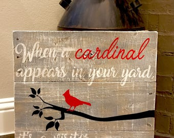 """Wooden """"When a Cardinal Appears..."""" Sign"""