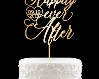 Happily Ever After Cake Topper With Date Wedding Cake Topper for Wedding Modern Cake Topper Calligraphy Wedding Cake Topper 41