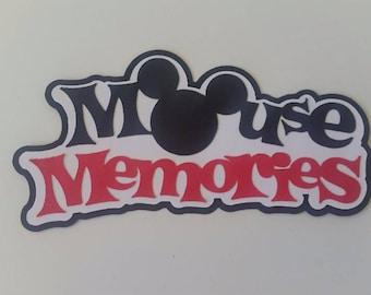 Disney Die cut, Disney scrapbooking, Mickey mouse Die cut, Mouse Memories Disney World paper piecing die cut scrapbook title