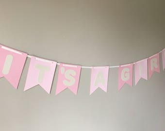 IT'S A GIRL! Banner- Baby Shower Banner/ Welcome Baby Banner!