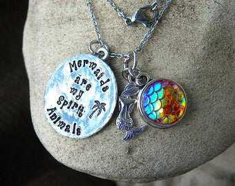 Mermaids are my Spirit Animals Necklace - 18 inch chain ; cool scales charm