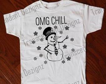 OMG Chill Kids Christmas Shirt