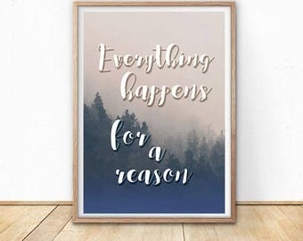 Everything happens for a reason wall art, trees forest art Print, inspirational quote wall art, Digital art print, Printable Modern Art