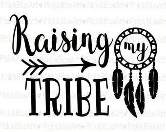 Raising My Tribe SVG Clipart Cut Files Silhouette Cameo Svg for Cricut and Vinyl File cutting Digital cuts file DXF Png Pdf Eps