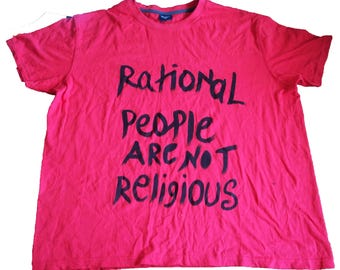Rational people are not religious - Atheist t-shirt