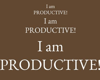 I am Productive!