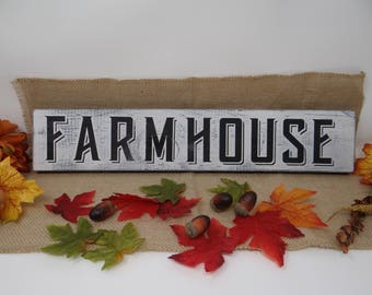 Farmhouse Sign - Wooden Hand Painted Distressed Rustic Look
