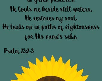 Psalm 23: 2-3 Print