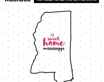 Mississippi SVG, Mississippi Home Svg, Home Sweet Home, Mississippi svg File, State Svg, Svg For Silhouette, Svg For Cricut Vector, Svg Cut
