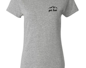 Mountain Get Lost T-Shirt-- tee shirt, hiking. nature, graphic, aesthetic tumblr quote slogan