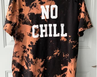 "Bleached & Ripped Distressed ""No Chill"" T-Shirt"