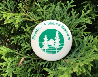 Forests...A Shared Resource - Vintage Pin