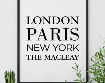 London, Paris, New York, The Macleay  ||  8x10, A4, A2, Wall Art, Digital Print, Travel, Wanderlust, Home Decor