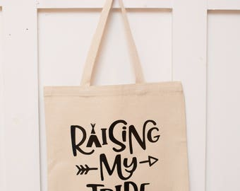 "100% Cotton tote bag - canvas color ""Raising my Tribe"""