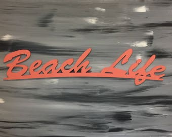 Beach Sign - Beach Life Sign for your Beach Home Decor - Wall Hanging Wooden Sign - Coral Sign