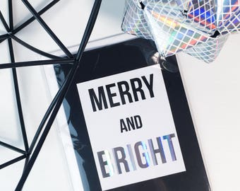 Holographic Christmas Card // Foil Greetings Card // Merry and Bright // Monochrome // Typography
