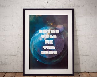 Never Tell Me The Odds Quote Printable
