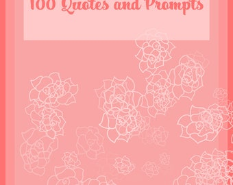 100 Quotes and Writing Prompts