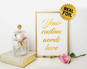 Personalized gold foil, Real Gold Foil Print, Custom Quotes Foil, Foil Print Wall Art, Custom Foil Print, Personalized Foil, Your Quotes Pri