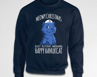 Funny Holiday Sweater Chanukah Jewish Sweatshirt Happy Hanukkah Gifts For Cat Lovers Meowy Christmas Happy Hanukcat Crewneck Hoodie TEP-527
